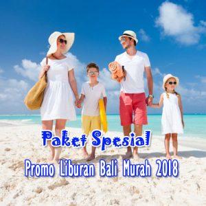 promo liburan bali murah 2018